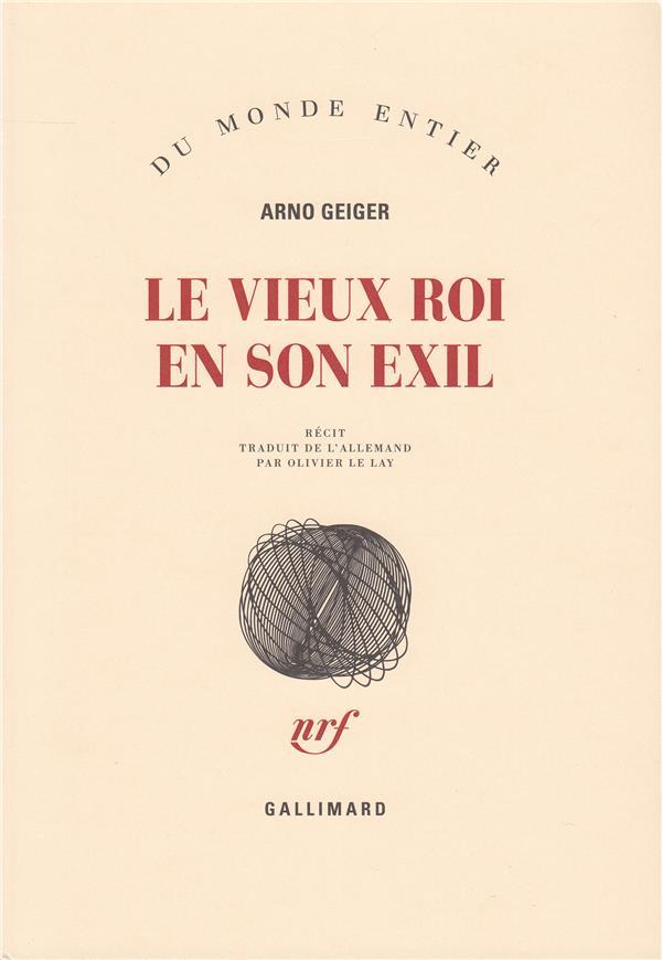 LE VIEUX ROI EN SON EXIL RECIT