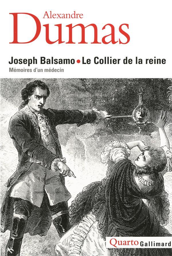 JOSEPH BALSAMO - LE COLLIER DE LA REINE - MEMOIRES D'UN MEDECIN DUMAS ALEXANDRE GALLIMARD
