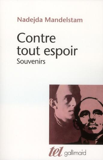 CONTRE TOUT ESPOIR (TOME 1) - SOUVENIRS