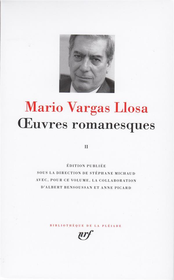 Vargas Llosa Mario - OEUVRES ROMANESQUES T2