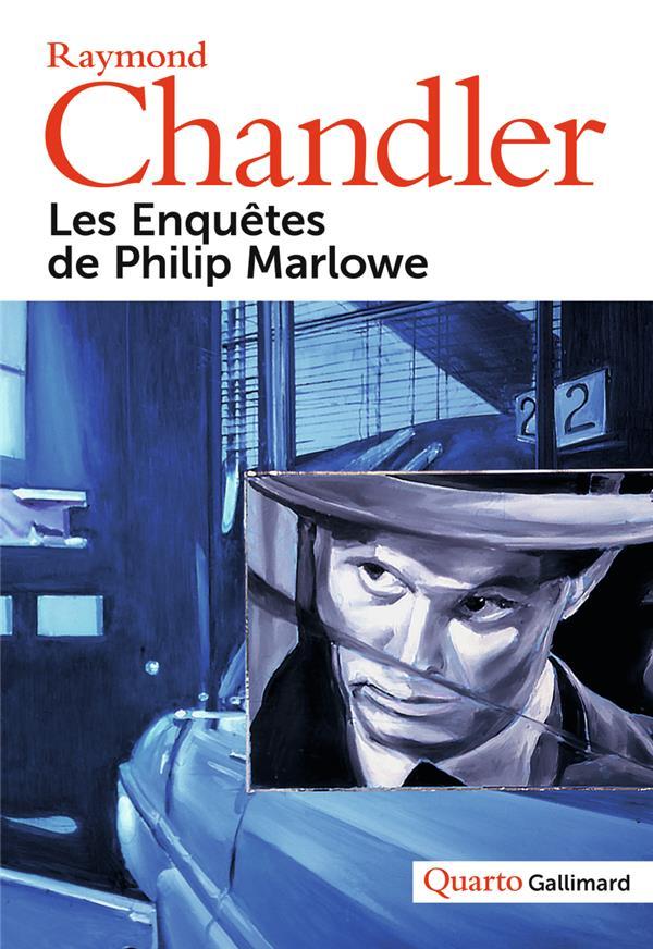 LES ENQUETES DE PHILIP MARLOWE CHANDLER RAYMOND Gallimard