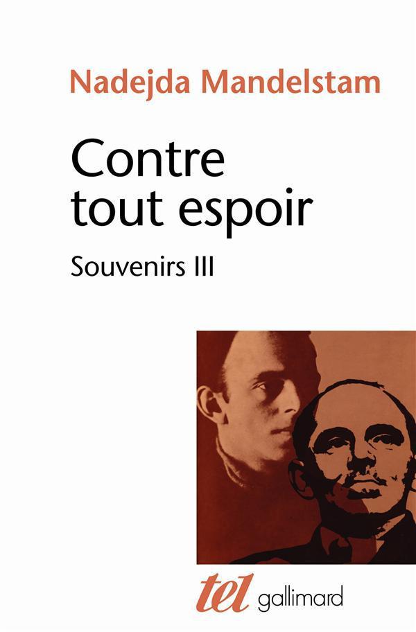 CONTRE TOUT ESPOIR (TOME 3) - SOUVENIRS