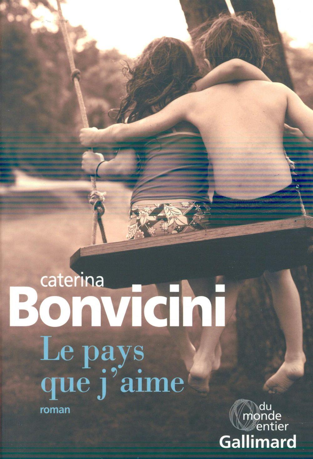 Bonvicini Caterina - LE PAYS QUE J'AIME
