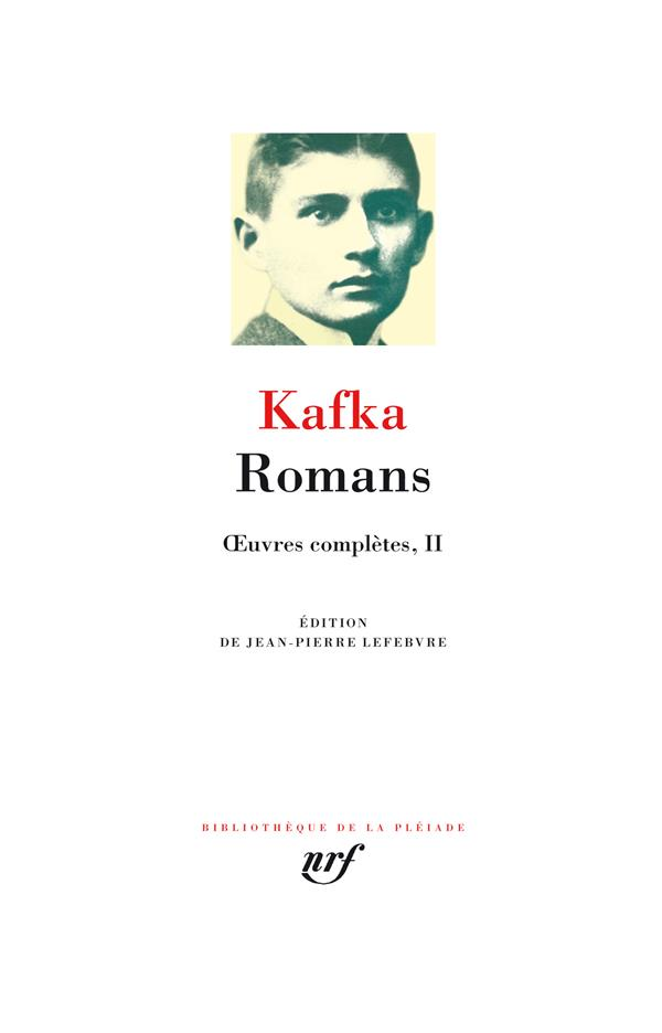OEUVRES COMPLETES, II : ROMANS - OEUVRES COMPLETES II KAFKA FRANZ GALLIMARD