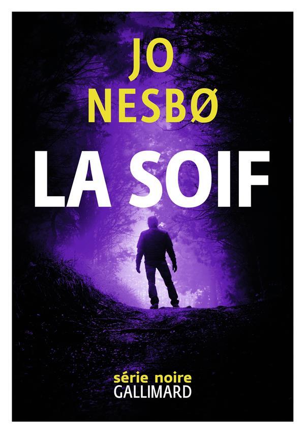 LA SOIF - UNE NOUVELLE ENQUETE DE HARRY HOLE