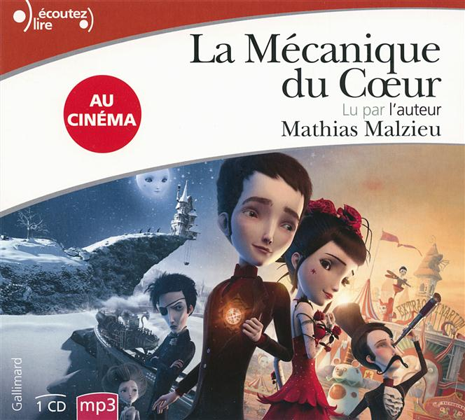 LA MECANIQUE DU COEUR MALZIEU MATHIAS GALLIMARD