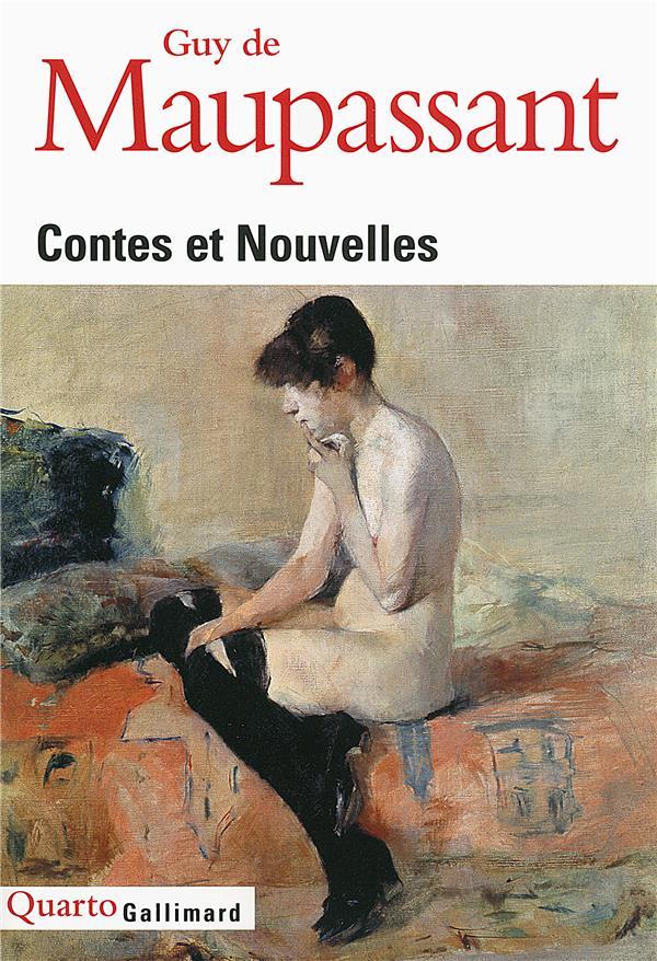 CONTES ET NOUVELLES MAUPASSANT GUY DE Gallimard