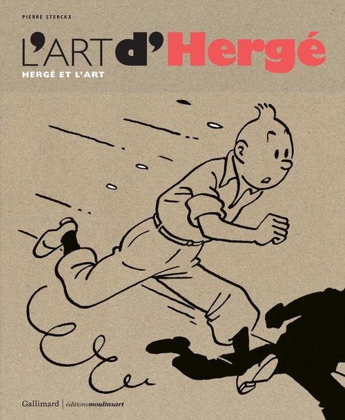 Sterckx Pierre - L'ART D'HERGE - HERGE ET L'ART