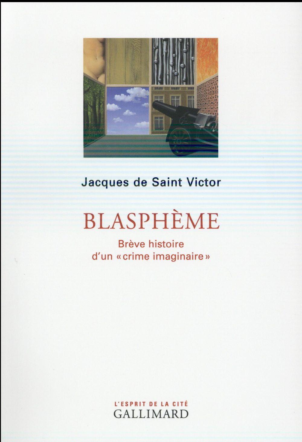 BLASPHEME (BREVE HISTOIRE D-UN