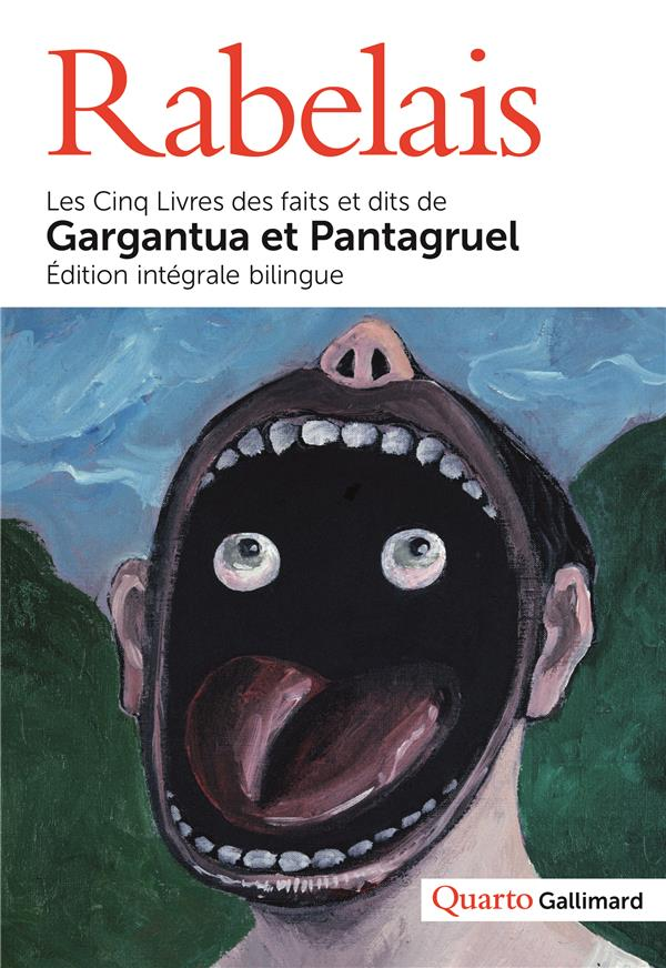 LES CINQ LIVRES DES FAITS ET DITS DE GARGANTUA ET PANTAGRUEL