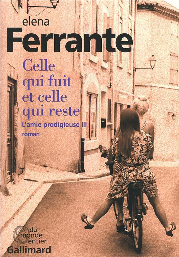 L'AMIE PRODIGIEUSE, III : CELLE QUI FUIT ET CELLE QUI RESTE - EPOQUE INTERMEDIAIRE