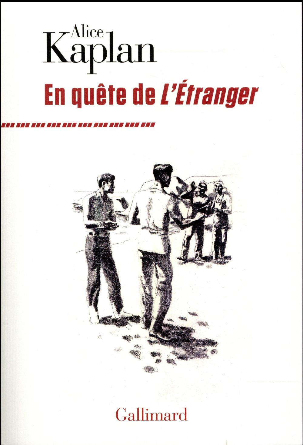 EN QUETE DE  L'ETRANGER KAPLAN ALICE Gallimard