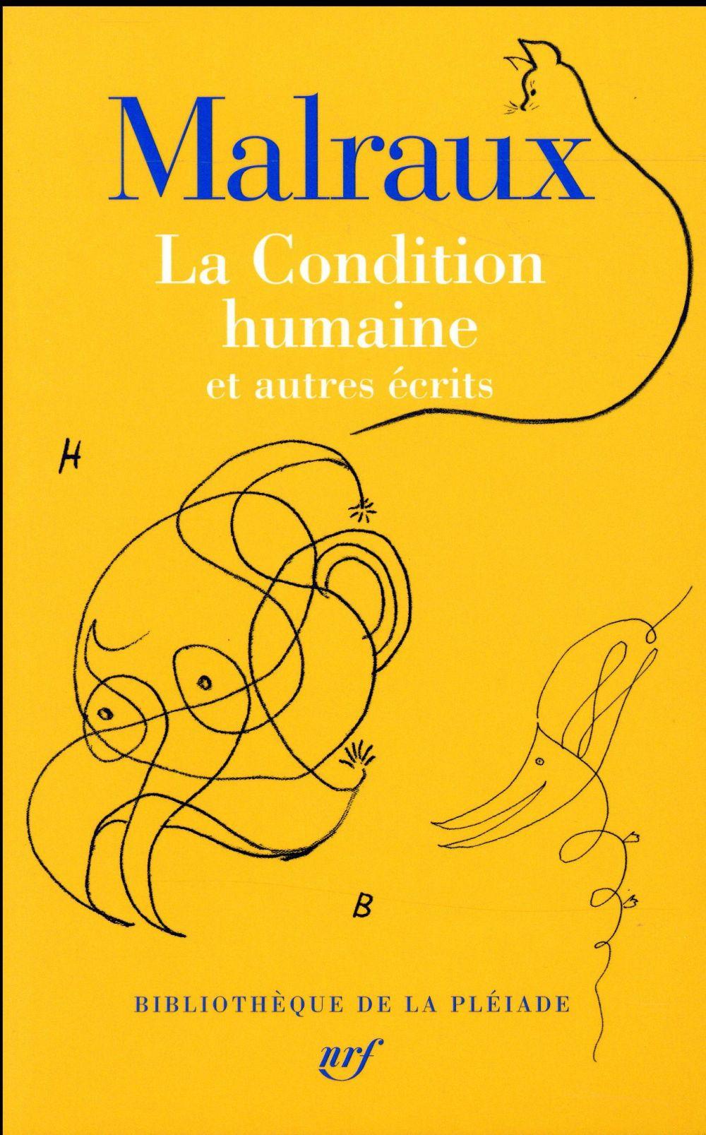 LA CONDITION HUMAINE ET AUTRES ECRITS