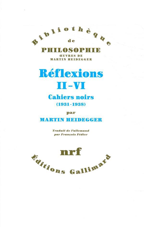 REFLEXIONS II-VI - CAHIERS NOIRS (1931-1938)