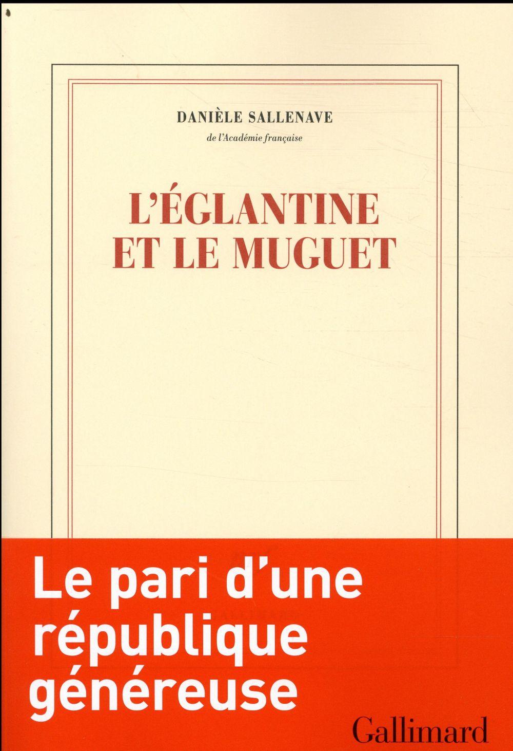 L'EGLANTINE ET LE MUGUET  GALLIMARD