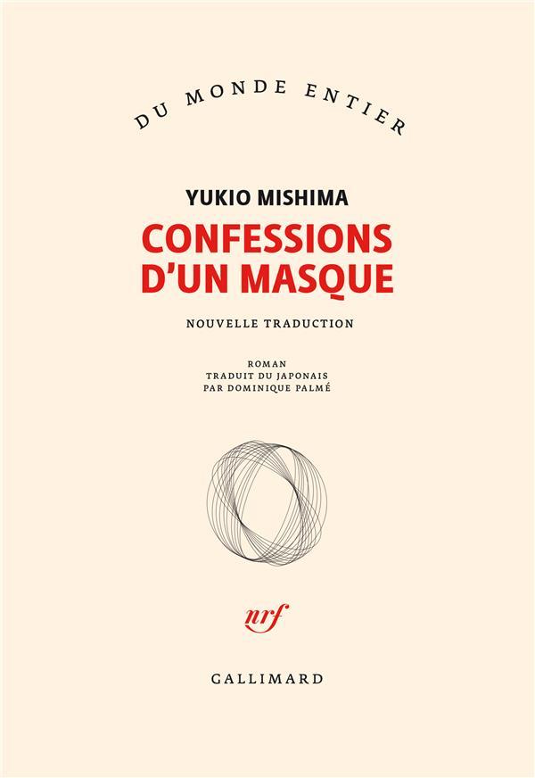 CONFESSIONS D'UN MASQUE MISHIMA YUKIO GALLIMARD