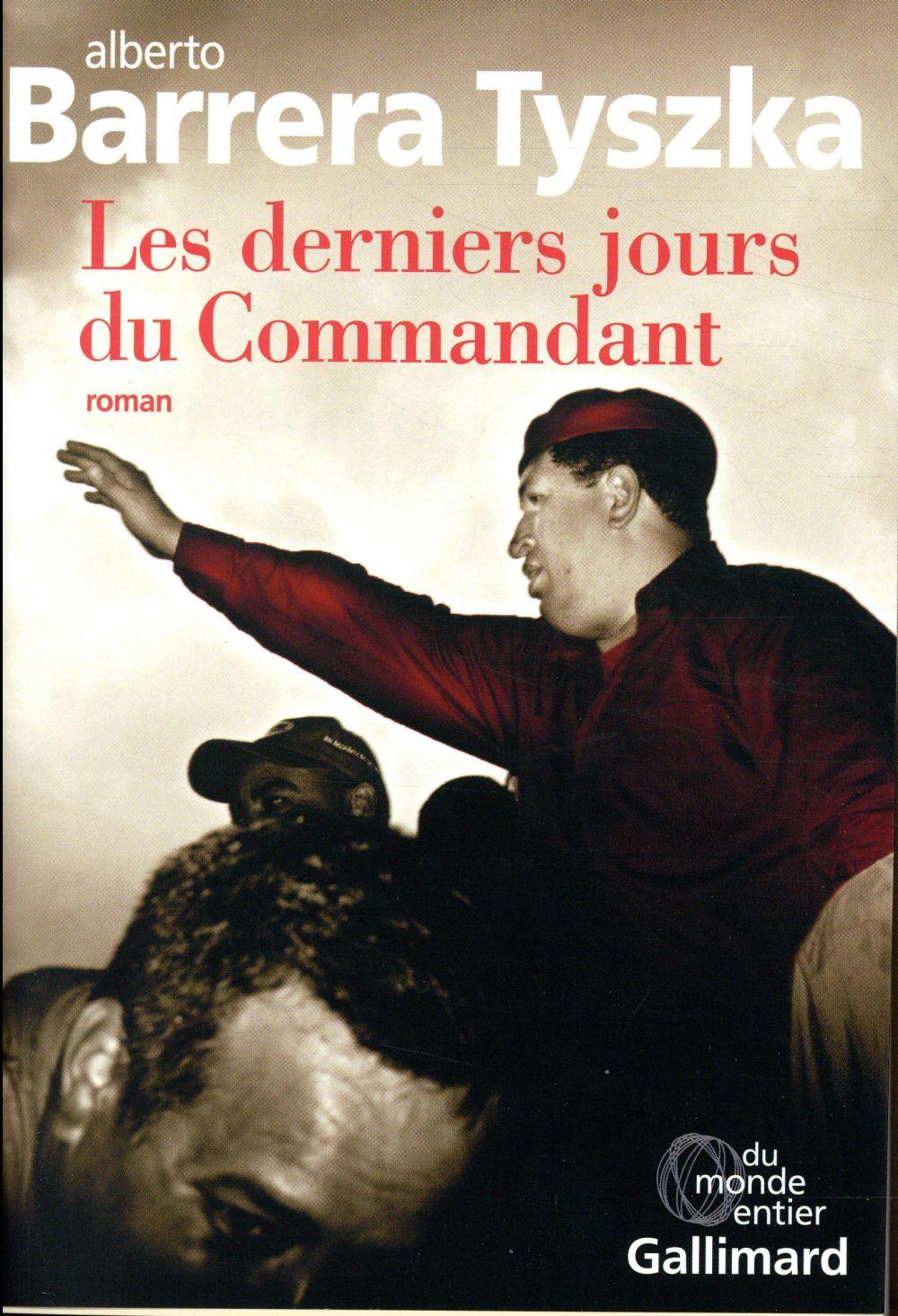 LES DERNIERS JOURS DU COMMANDANT