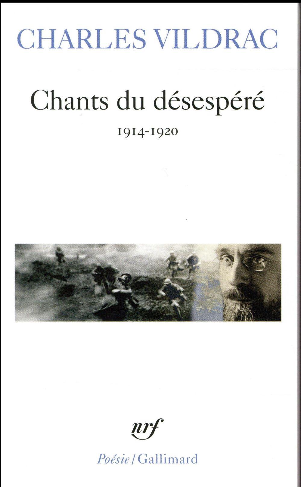 CHANTS DU DESESPERE - 1914-1920) VILDRAC CHARLES Gallimard