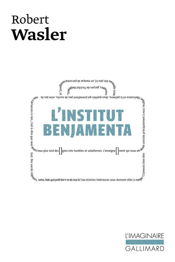 L'INSTITUT BENJAMENTA - (JAKOB VON GUNTEN)