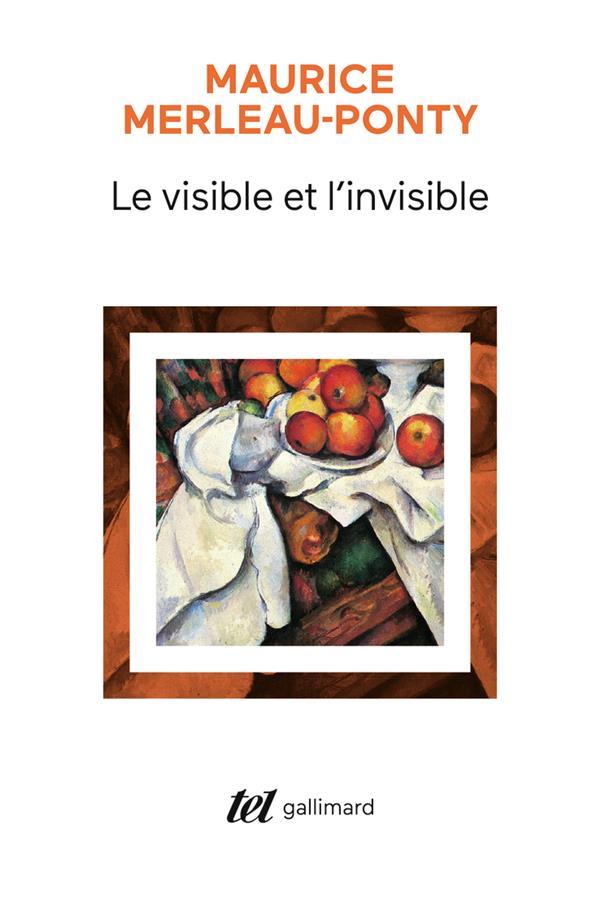 LE VISIBLE ET L'INVISIBLE  -  NOTES DE TRAVAIL