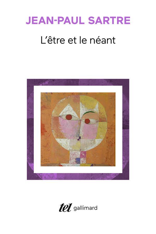 L'ETRE ET LE NEANT - ESSAI D'ONTOLOGIE PHENOMENOLOGIQUE SARTRE JEAN-PAUL GALLIMARD