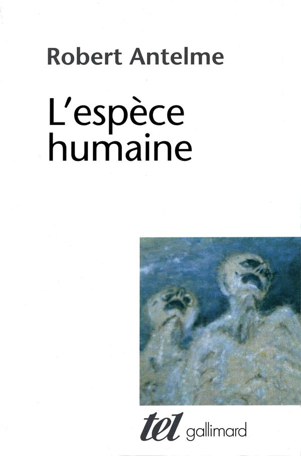 ANTELME ROBERT - L'ESPECE HUMAINE