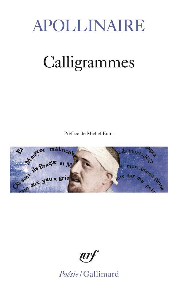 CALLIGRAMMES - POEMES DE LA PA APOLLINAIRE/BUTOR GALLIMARD