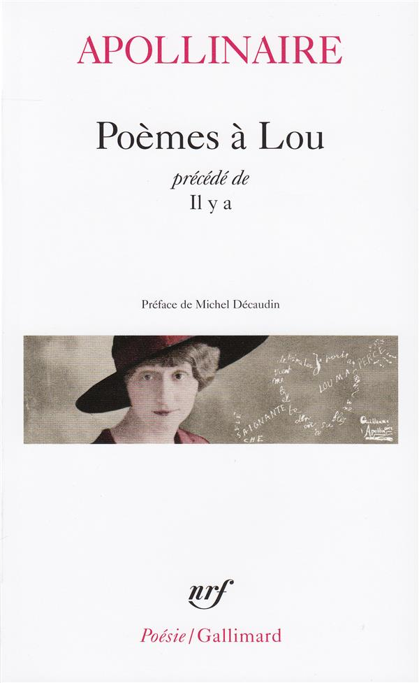 POEMES A LOU  IL Y A APOLLINAIRE/DECAUDIN GALLIMARD