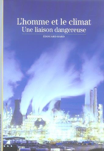 BARD EDOUARD - L'HOMME ET LE CLIMAT