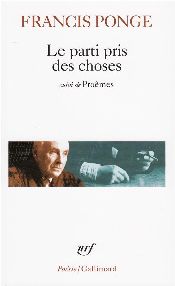 LE PARTI PRIS DES CHOSES / PRO