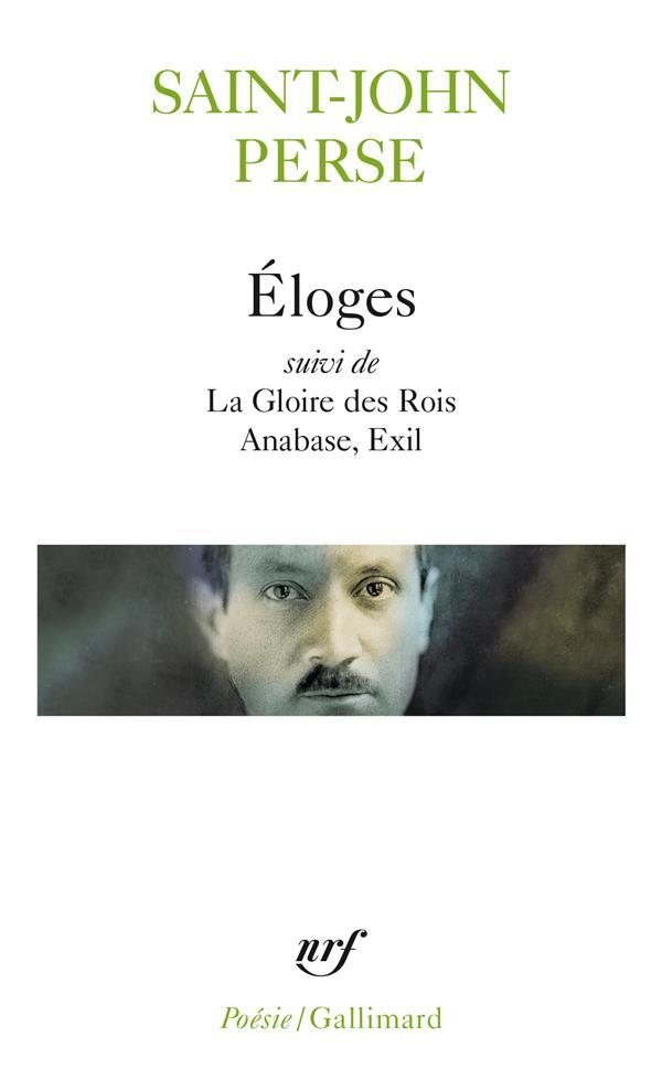 ELOGES  LA GLOIRE DES ROIS ANABASE EXIL