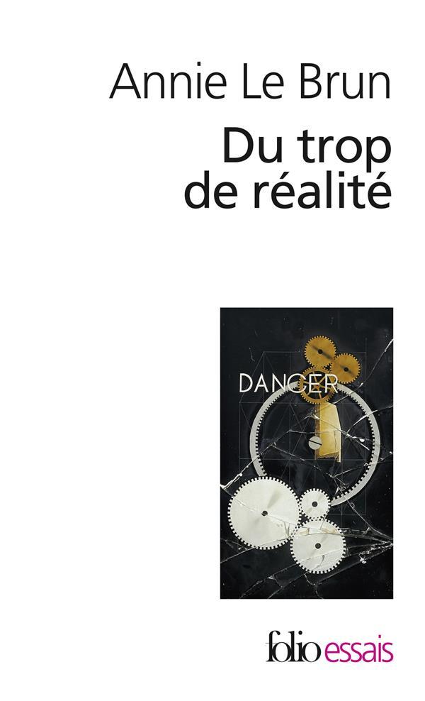 DU TROP DE REALITE