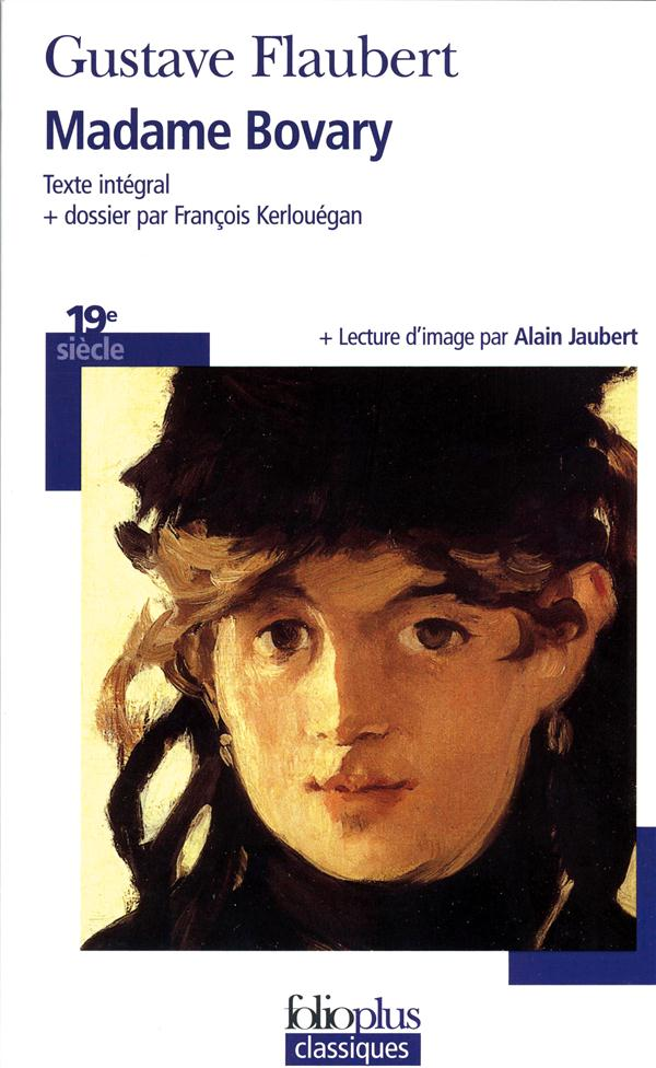 MADAME BOVARY - MOEURS DE PROVINCE FLAUBERT GUSTAVE GALLIMARD