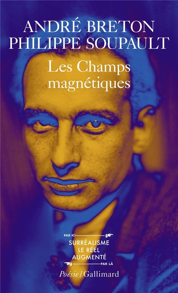 LES CHAMPS MAGNETIQUES / S-IL