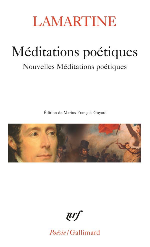 MEDITATIONS POETIQUES  NOUVELLES MEDITATIONS POETIQUES  POESIES DIVERSES LAMARTINE ALPHONSE D GALLIMARD