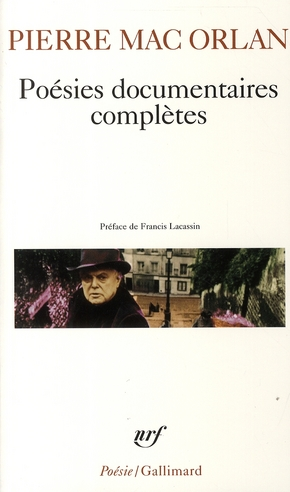 POESIES DOCUMENTAIRES COMPLETES MAC ORLAN/LACASSIN GALLIMARD