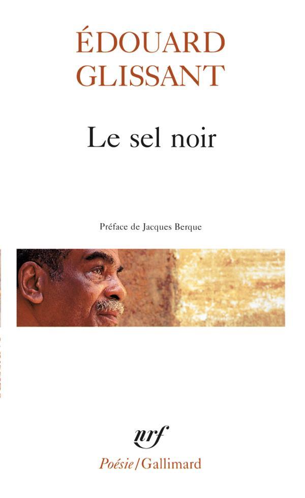 LE SEL NOIR - LE SANG RIVE - BOISES