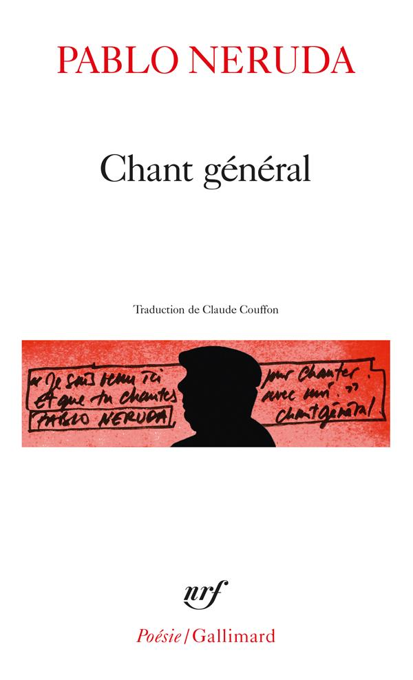 CHANT GENERAL NERUDA PABLO GALLIMARD