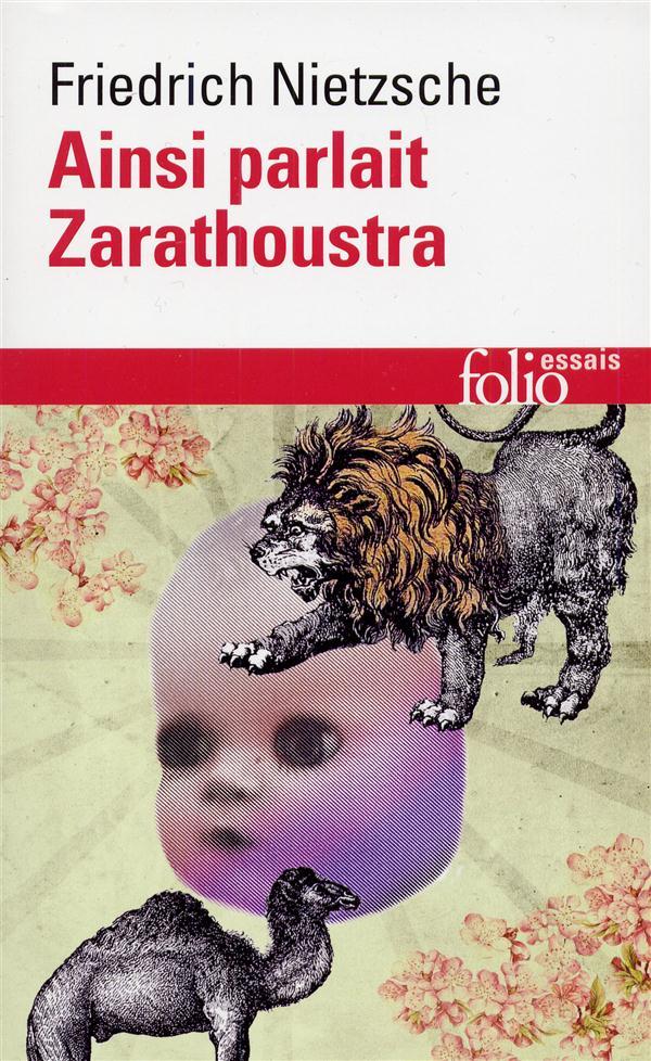 AINSI PARLAIT ZARATHOUSTRA - UN LIVRE QUI EST POUR TOUS ET QUI N'EST POUR PERSONNE NIETZSCHE FRIEDRICH GALLIMARD