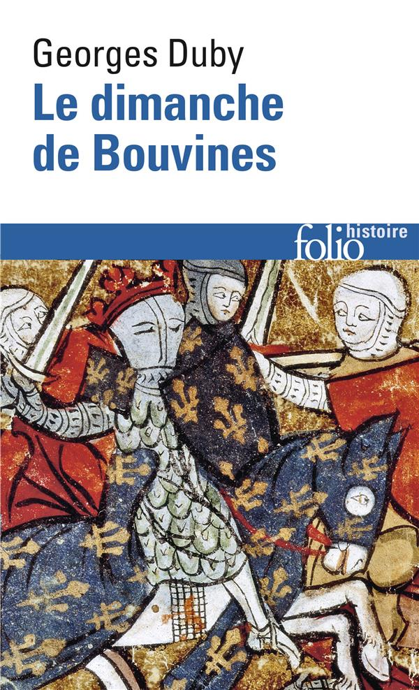 LE DIMANCHE DE BOUVINES - (27 JUILLET 1214)