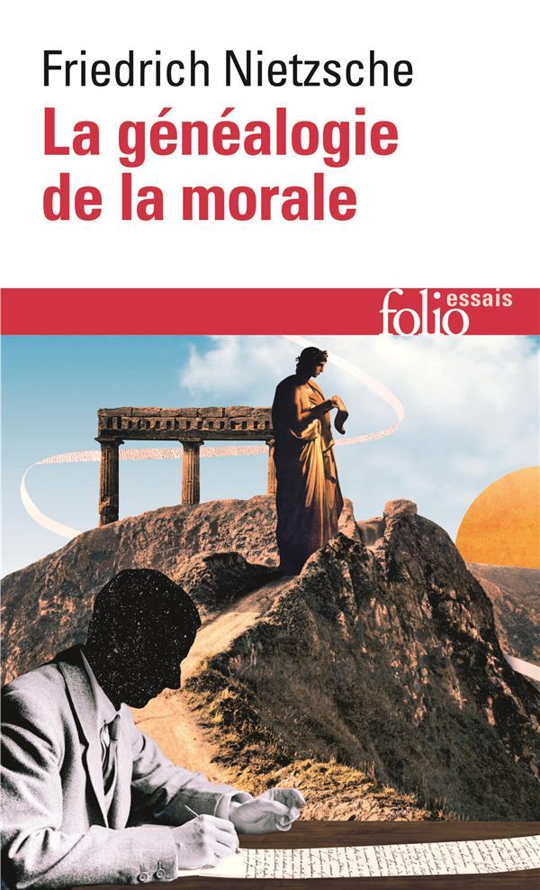 LA GENEALOGIE DE LA MORALE NIETZSCHE FRIEDRICH GALLIMARD