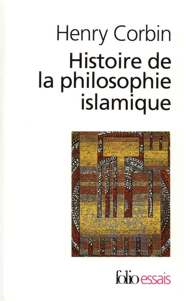 HISTOIRE DE LA PHILOSOPHIE ISLAMIQUE