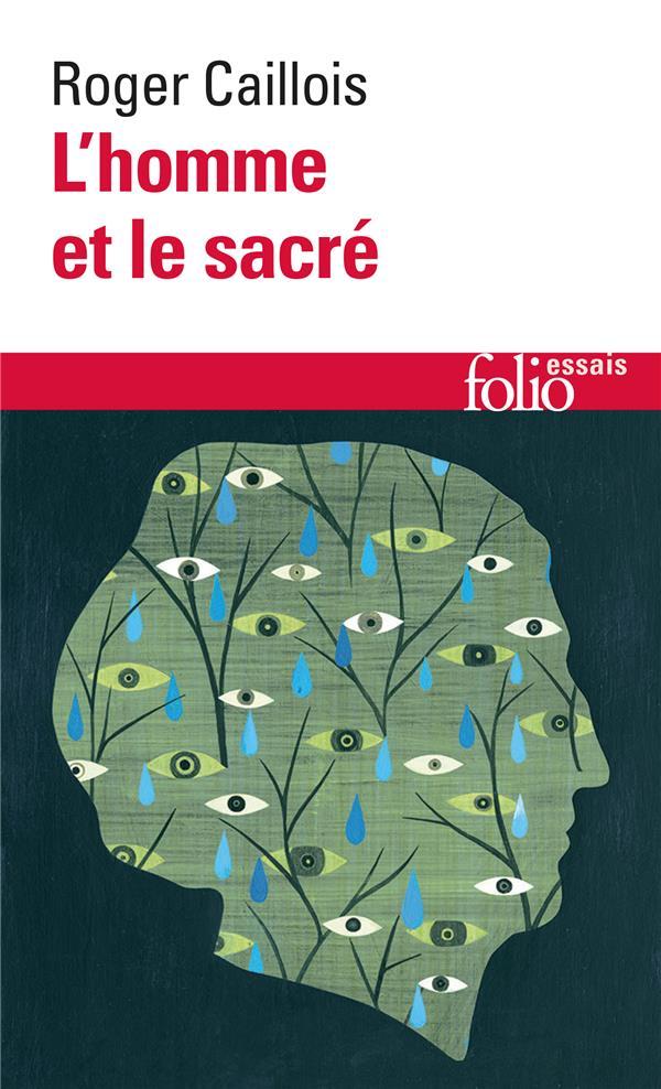 CAILLOIS ROGER - L'HOMME ET LE SACRE