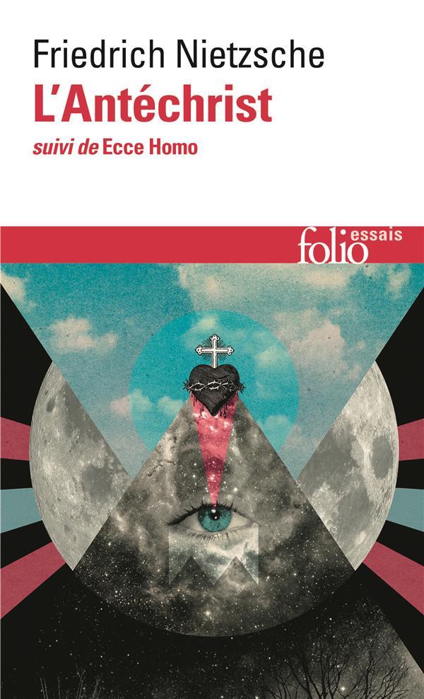 L'ANTECHRIST  ECCE HOMO NIETZSCHE FRIEDRICH GALLIMARD