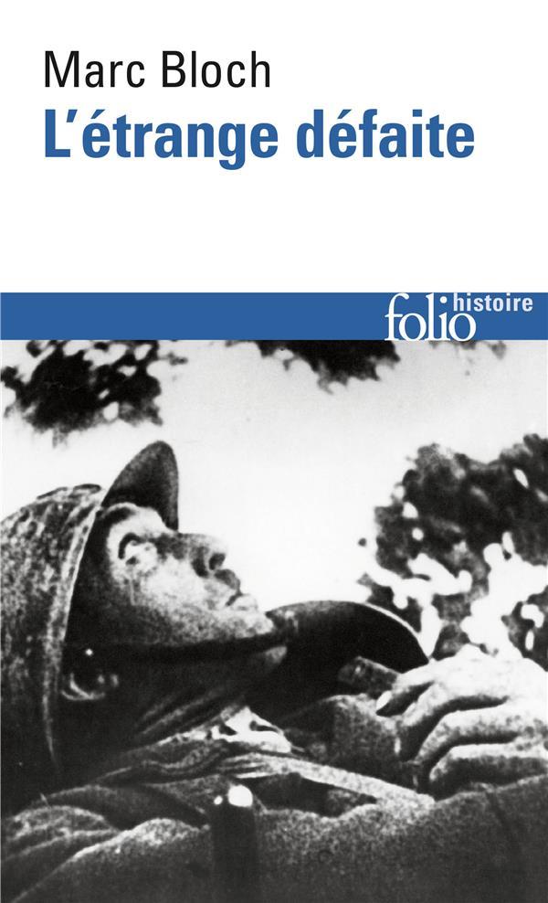 L-ETRANGE DEFAITE - TEMOIGNAGE ECRIT EN 1940