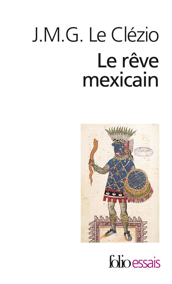 LE REVE MEXICAIN