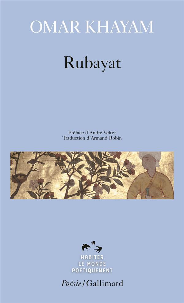 RUBAYAT KHAYYAM/VELTER GALLIMARD
