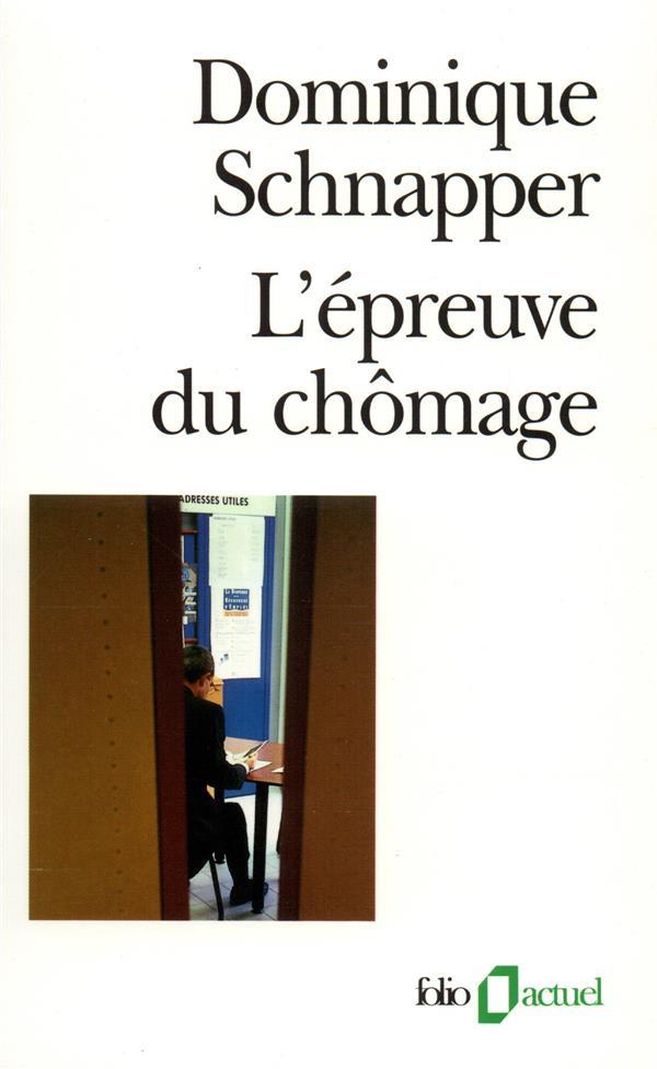 L'EPREUVE DU CHOMAGE
