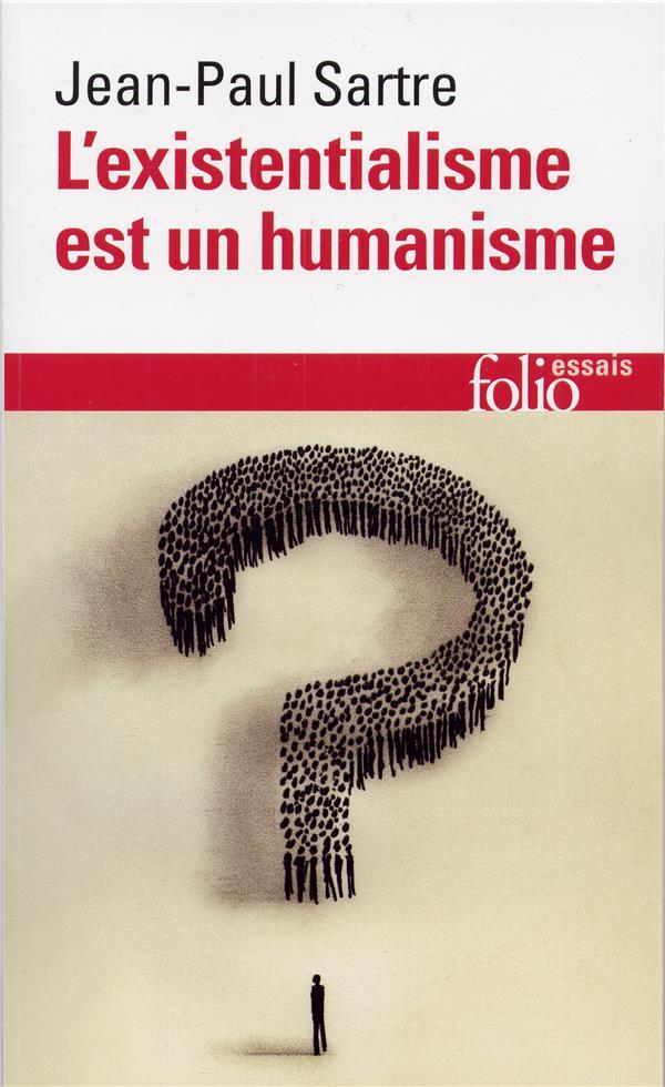 L'EXISTENTIALISME EST UN HUMANISME SARTRE JEAN-PAUL GALLIMARD