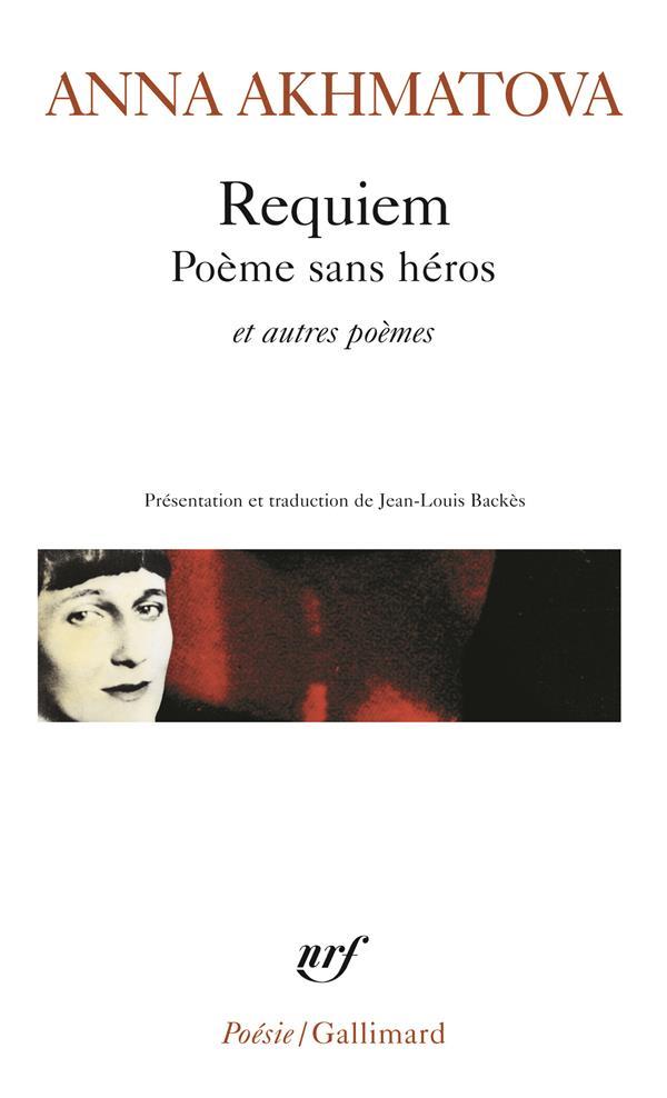 REQUIEM  -  POEME SANS HEROS ET AUTRES POEMES